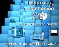 1ª Jornada de Programación, Robótica e Impresión en 3D - Educación Adultos